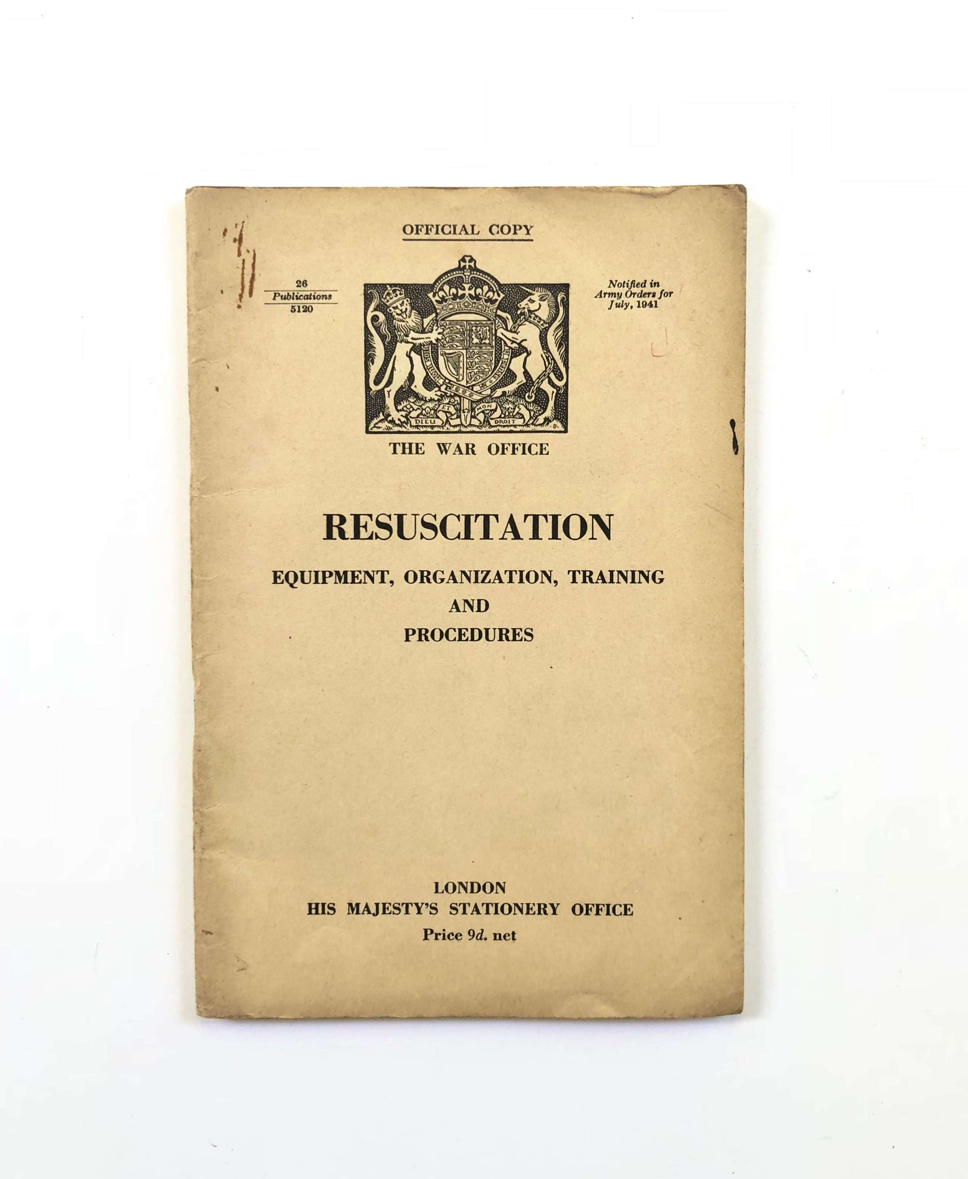 WW2 1941 War Office Home Front Booklet Resuscitation.