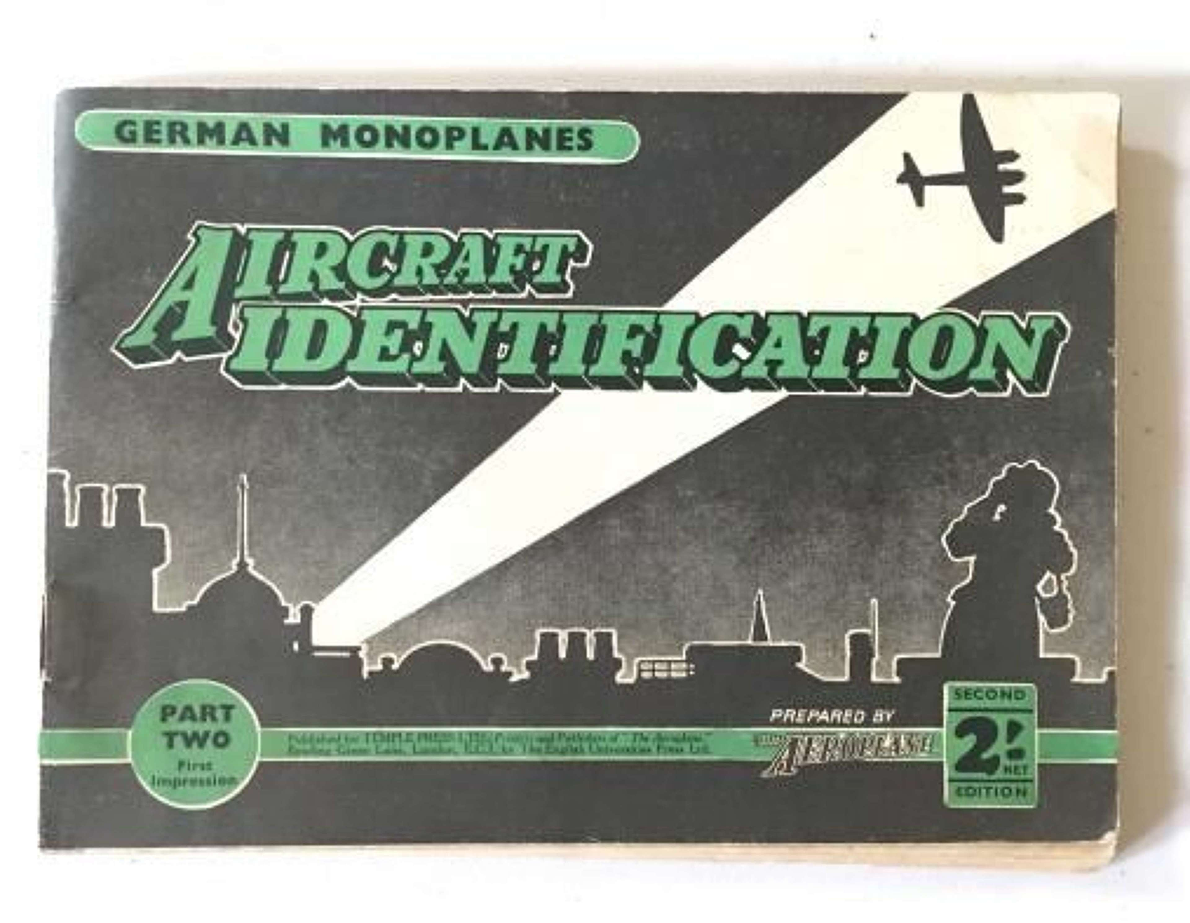 WW2 Aircraft Identification Booklet No.2 German Monoplanes