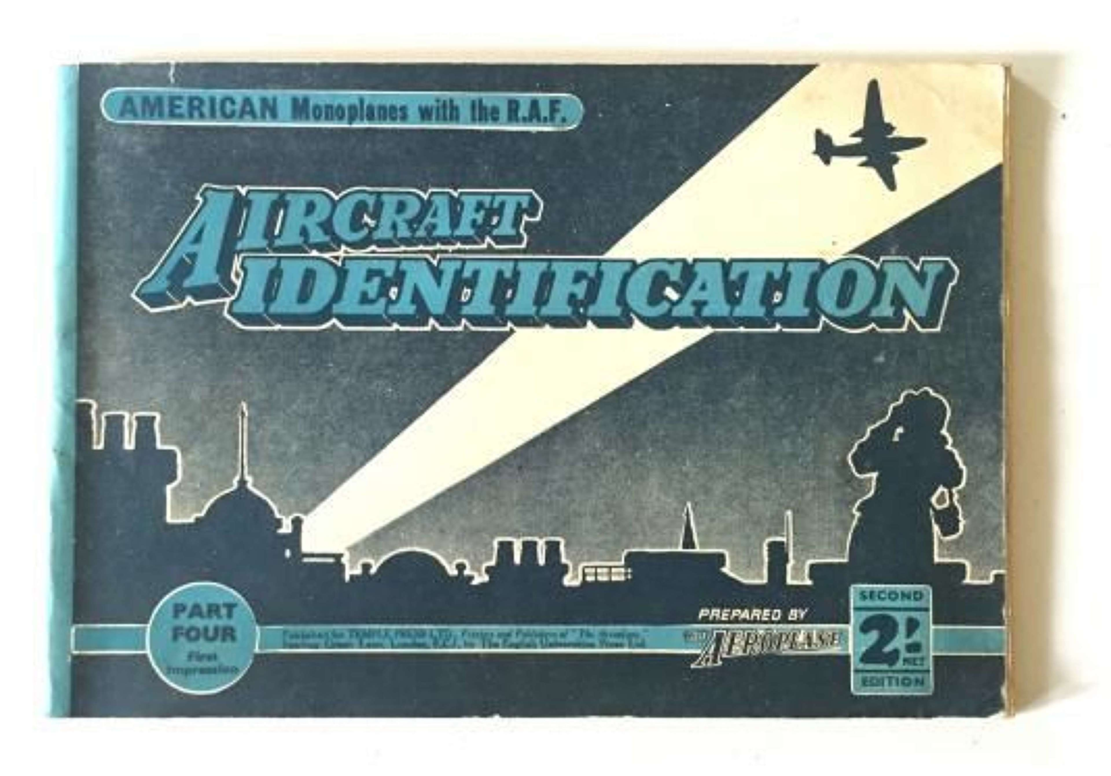 WW2 Aircraft Identification Booklet No.4 American Monoplanes in the RA