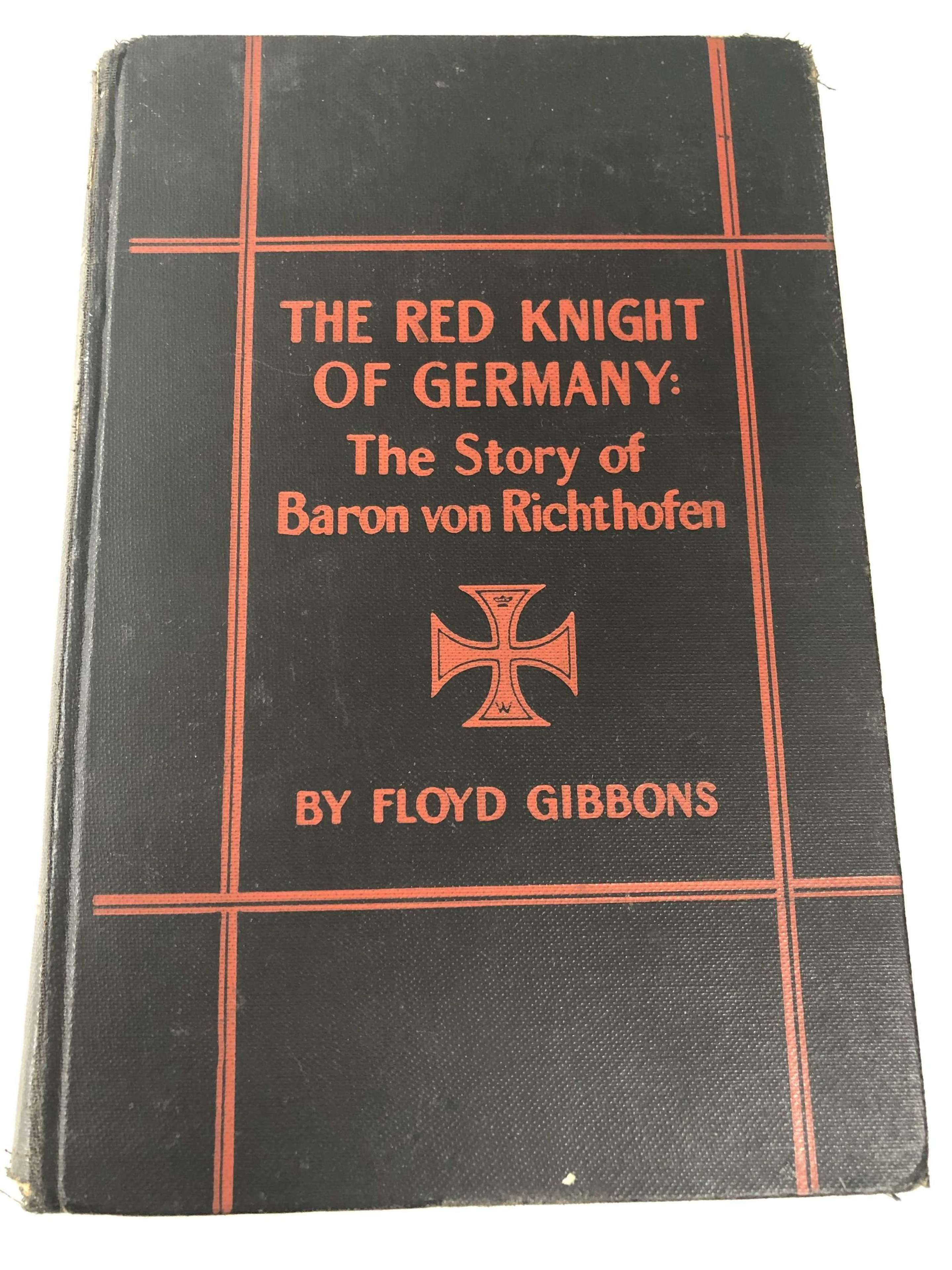 "Book ""The Red Knight of Germany: The Story of Baron Von Richthofen"