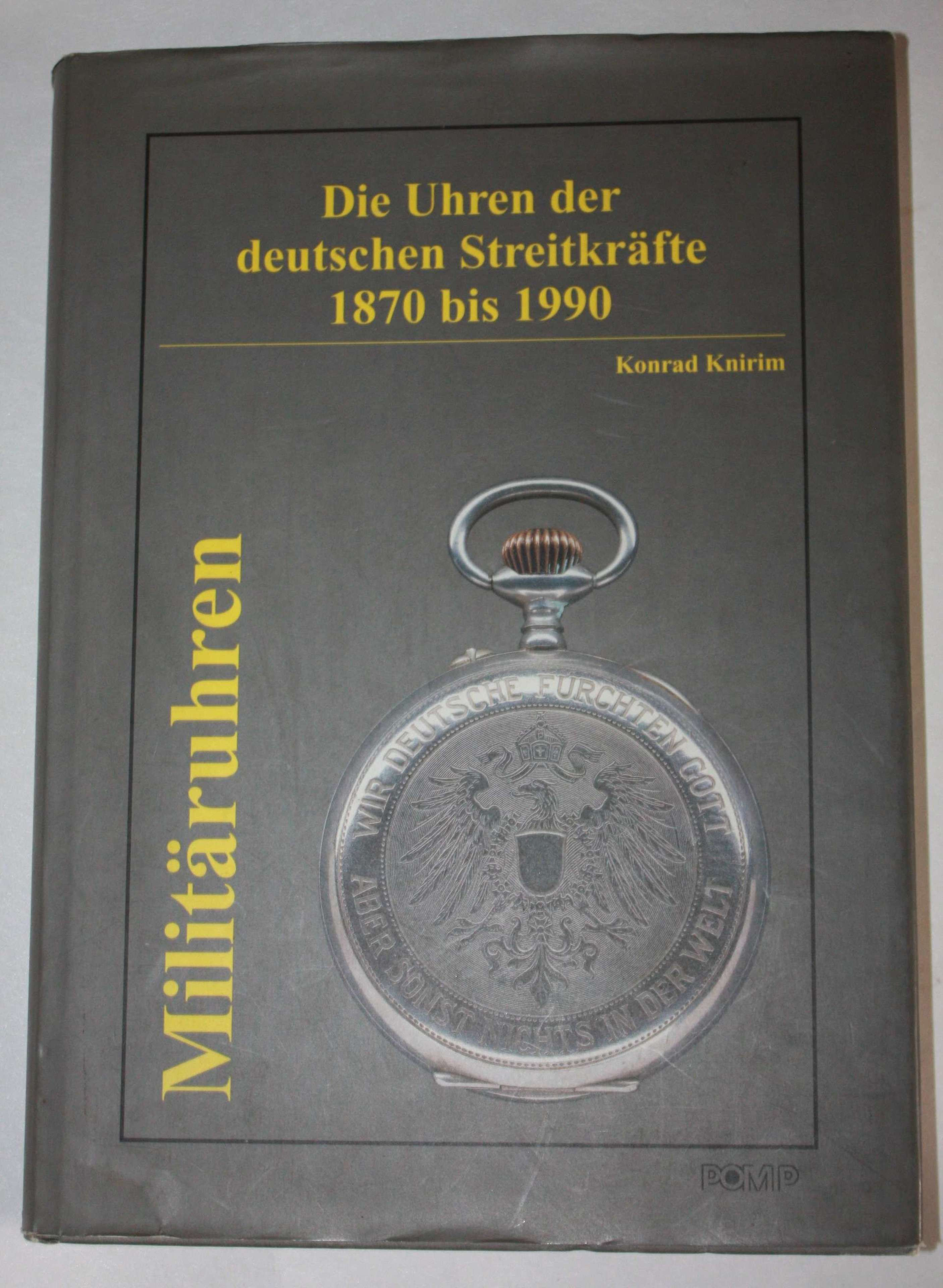 KONRAD KNIRIM WORLD RENOWNED BOOK ON GERMAN WATCHES 1870-1990